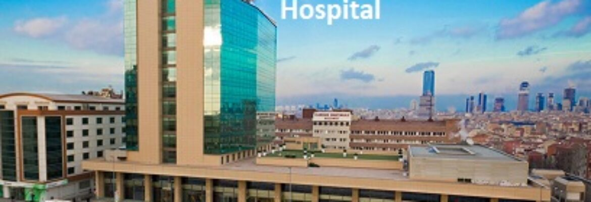 Florence Nightingale Hospital, Turkey – Find Reviews, Cost Estimate and Book Appointment
